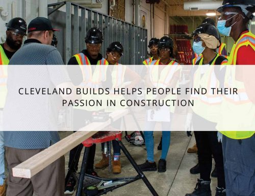 Cleveland Builds helps people find their passion in construction