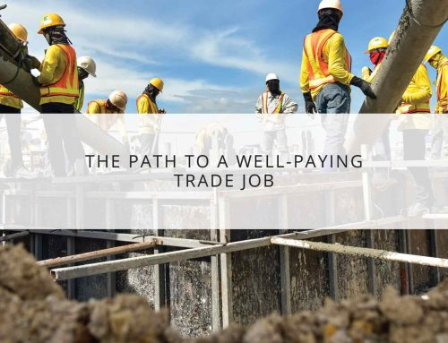 The Path to a Well-Paying Trade Job